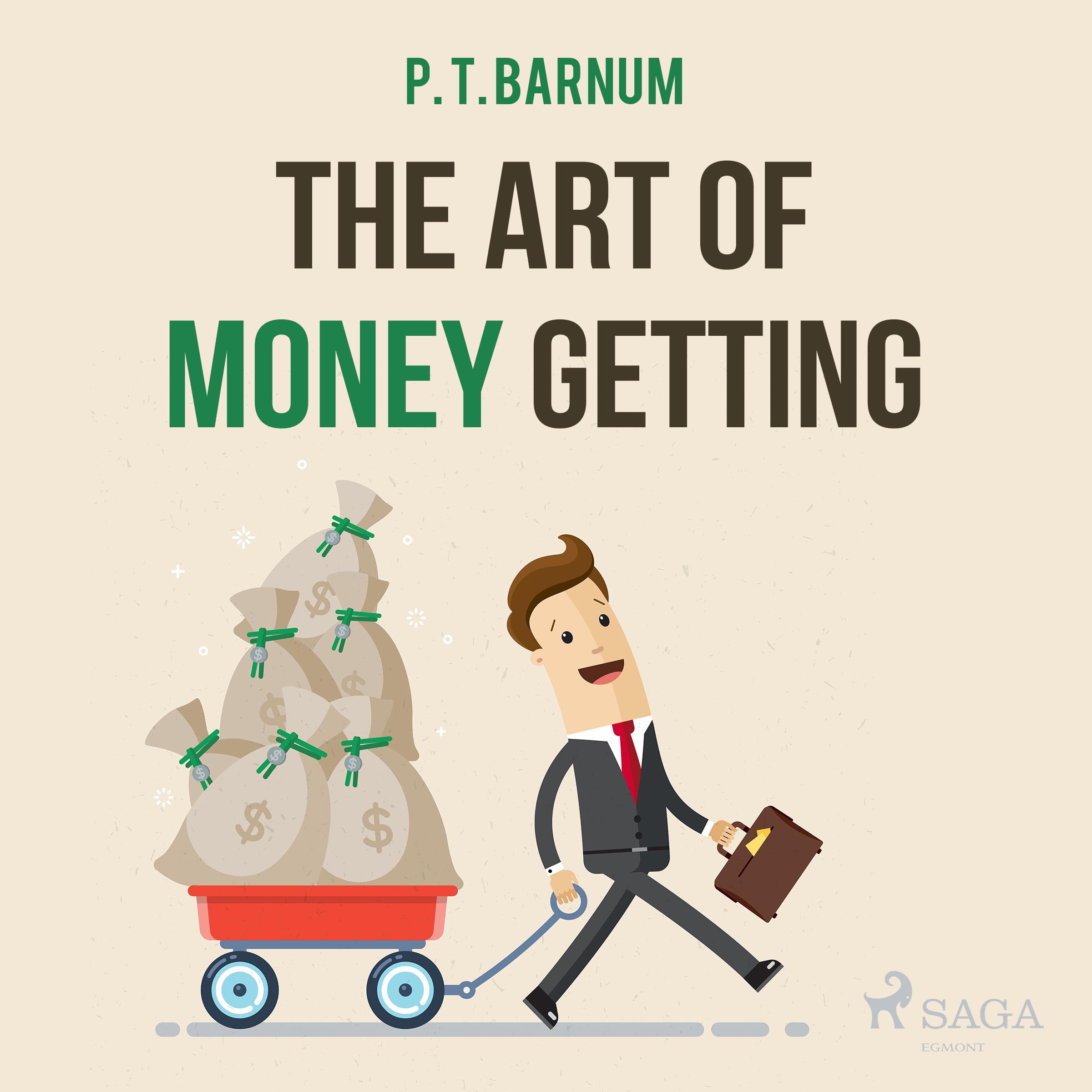 The art of money getting - e-lydbog fra N/A på bog & mystik