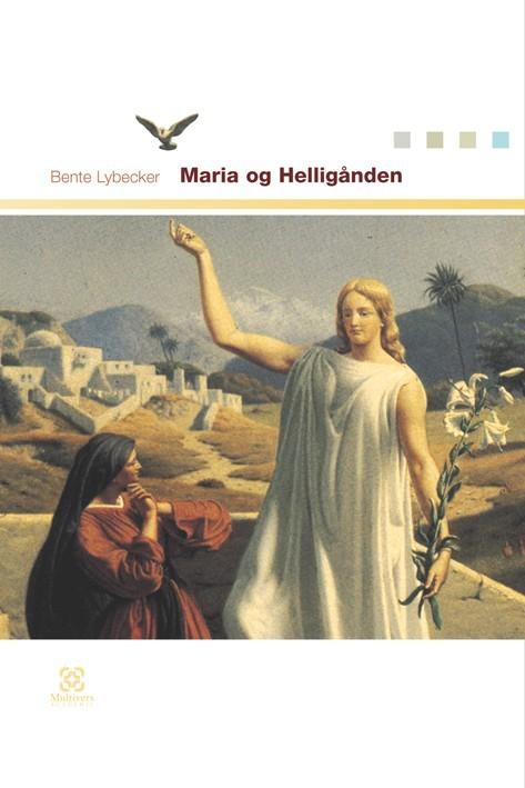 N/A Maria og helligånden - e-bog på bog & mystik