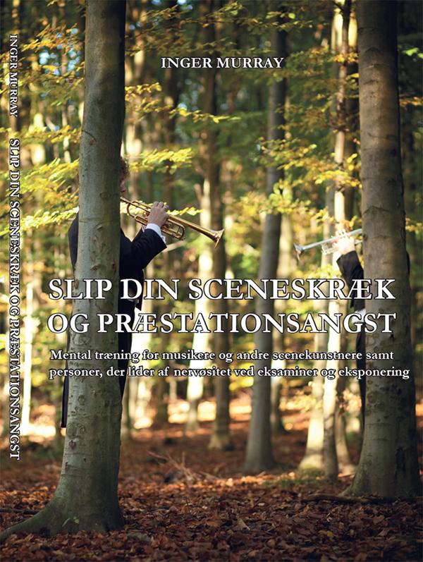 N/A Slip din sceneskræk og præstationsangst - e-bog på bog & mystik