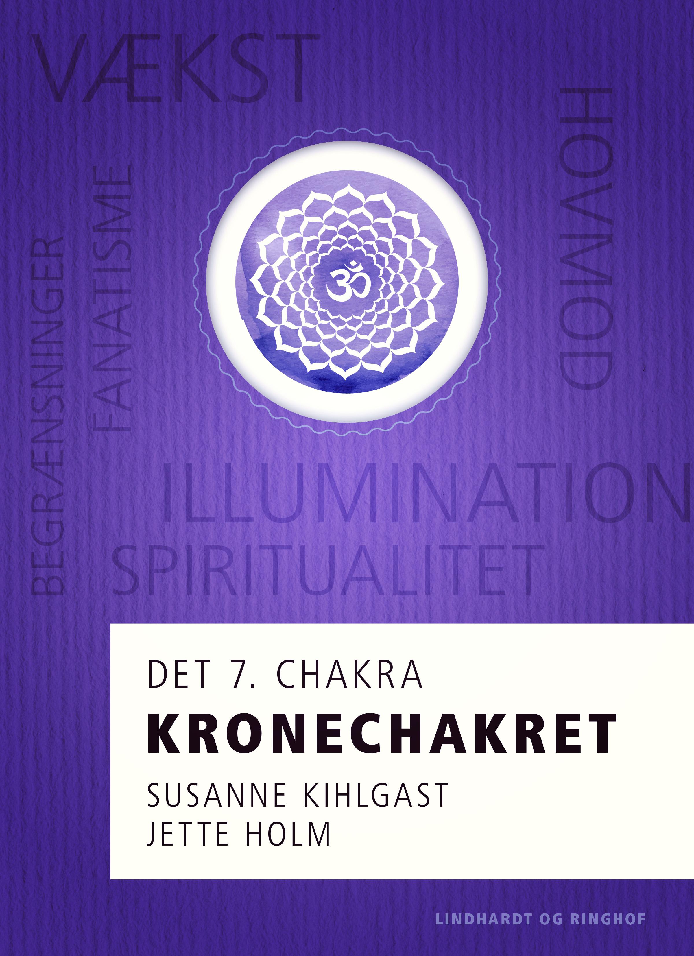 Kronechakret - det 7. chakra - E-bog