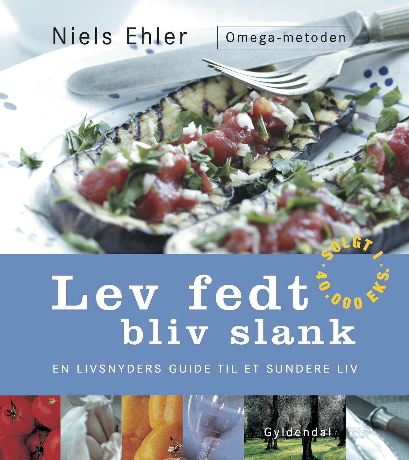 Image of   Lev fedt - bliv slank. Omega metoden - E-bog