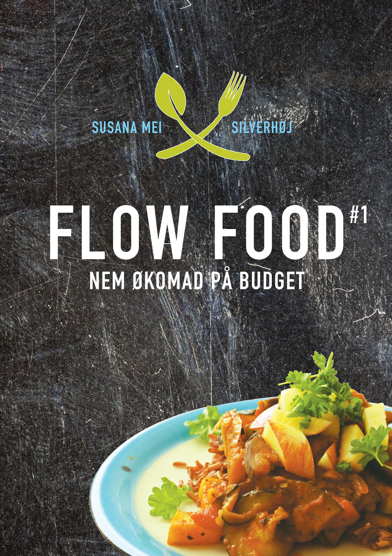 N/A Flow food - nem økomad på budget - e-bog på bog & mystik