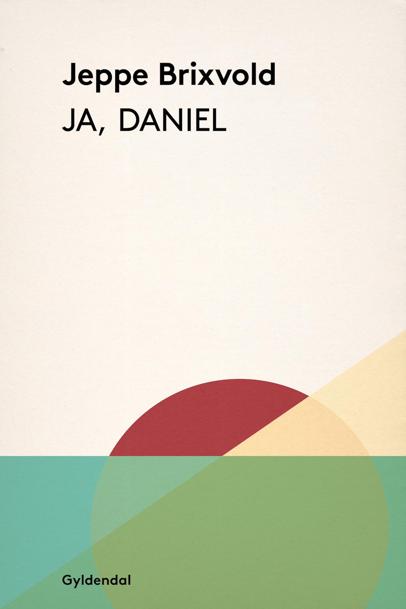 Ja, daniel - e-bog fra N/A på bog & mystik
