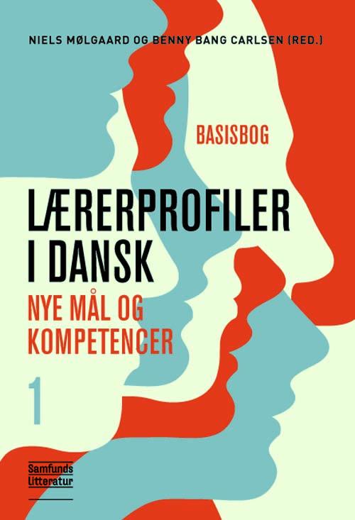 Lærerprofiler i dansk - nye mål og kompetencer 1 - e-bog fra N/A fra bog & mystik