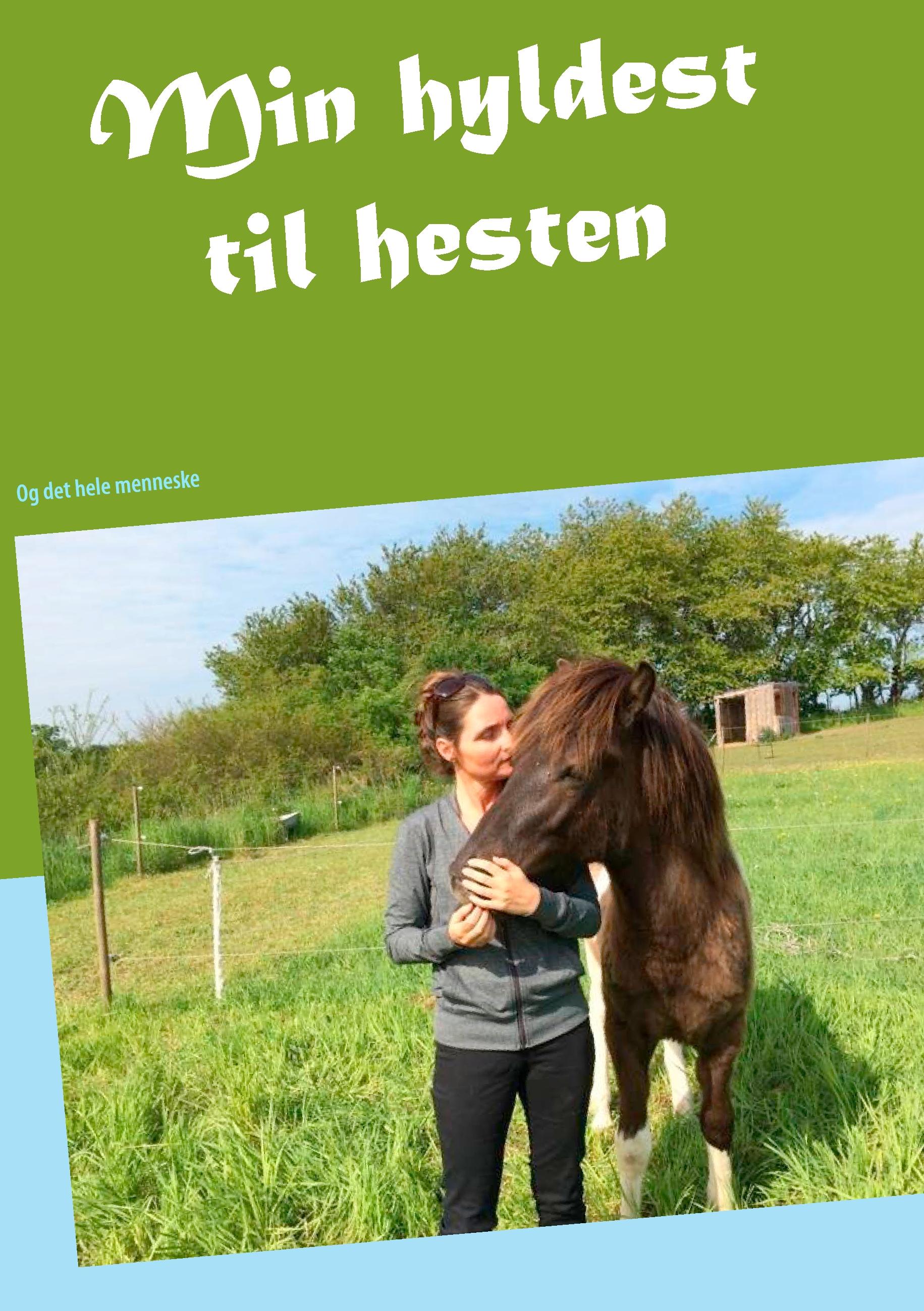 Min hyldest til hesten - e-bog fra N/A fra bog & mystik