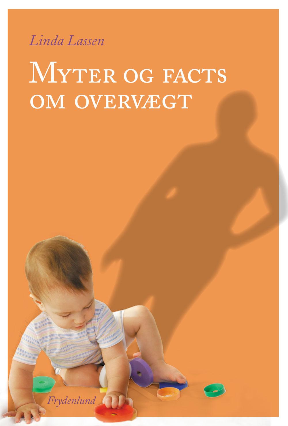 Myter og facts om overvægt - e-bog fra N/A fra bog & mystik