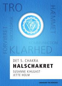 Halschakret - det 5. chakra - E-bog