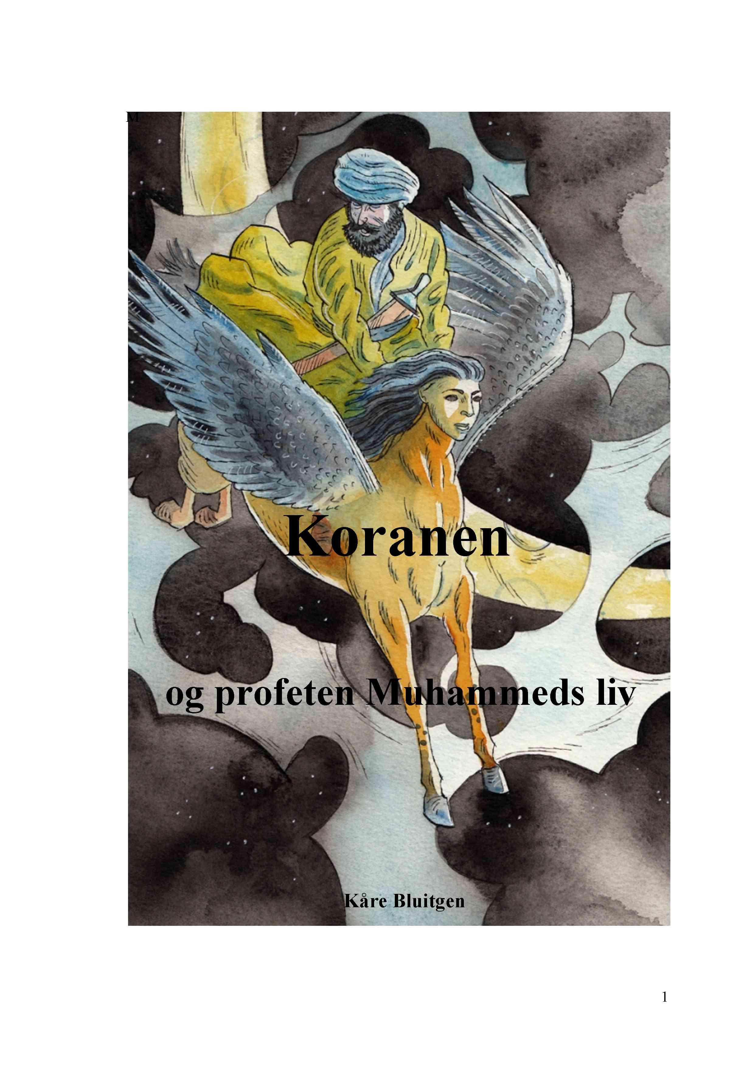 N/A Koranen og profeten muhammeds liv - e-bog på bog & mystik