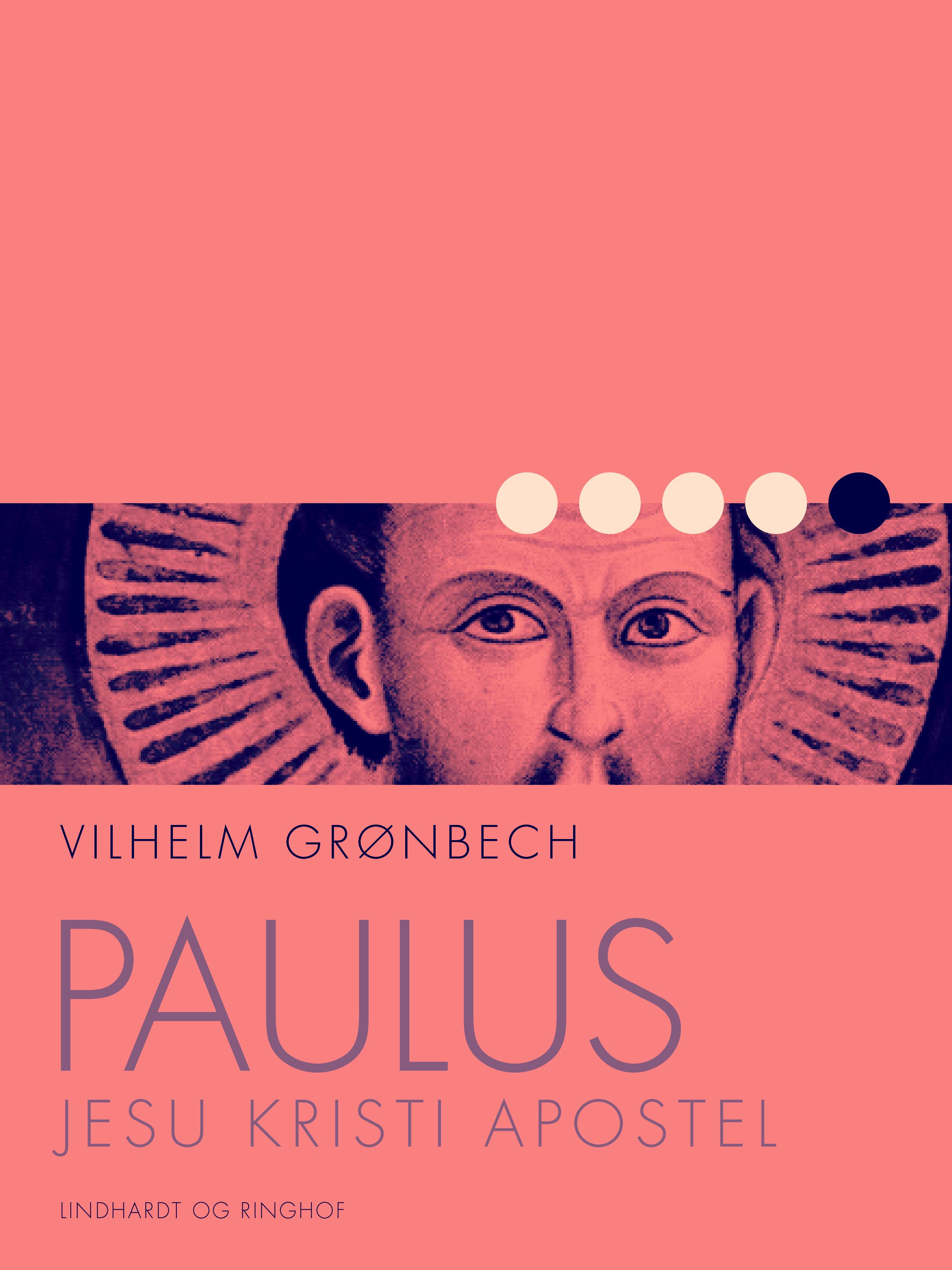 Image of   Paulus, Jesu Kristi Apostel - E-bog