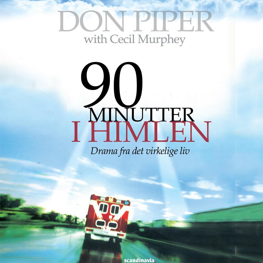 90 minutter i himlen - e-lydbog fra N/A fra bog & mystik
