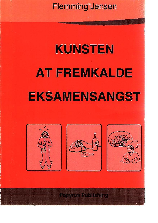 Kunsten at fremkalde eksamensangst - e-bog fra N/A på bog & mystik