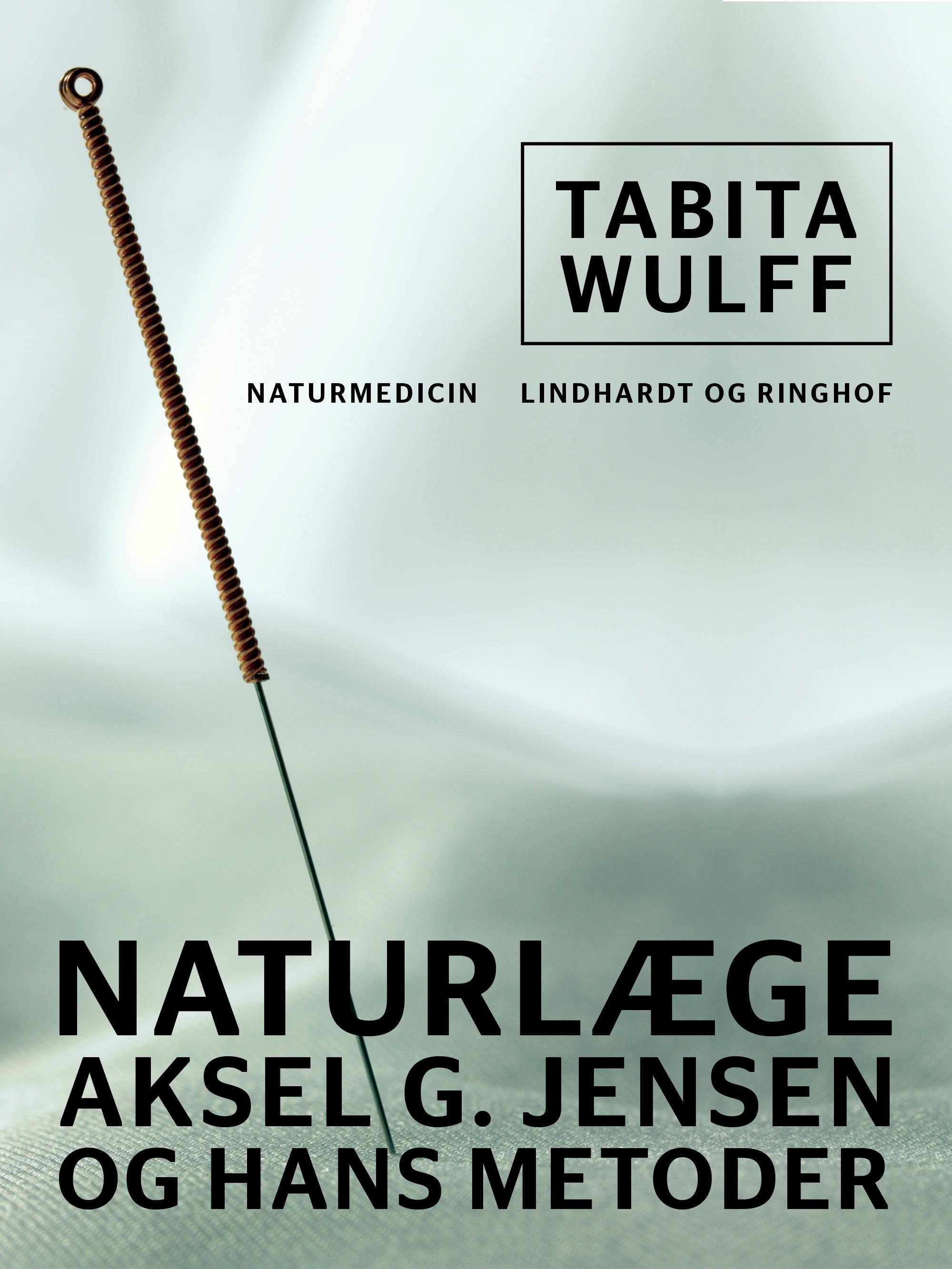 N/A Naturlæge aksel g. jensen og hans metoder - e-bog på bog & mystik