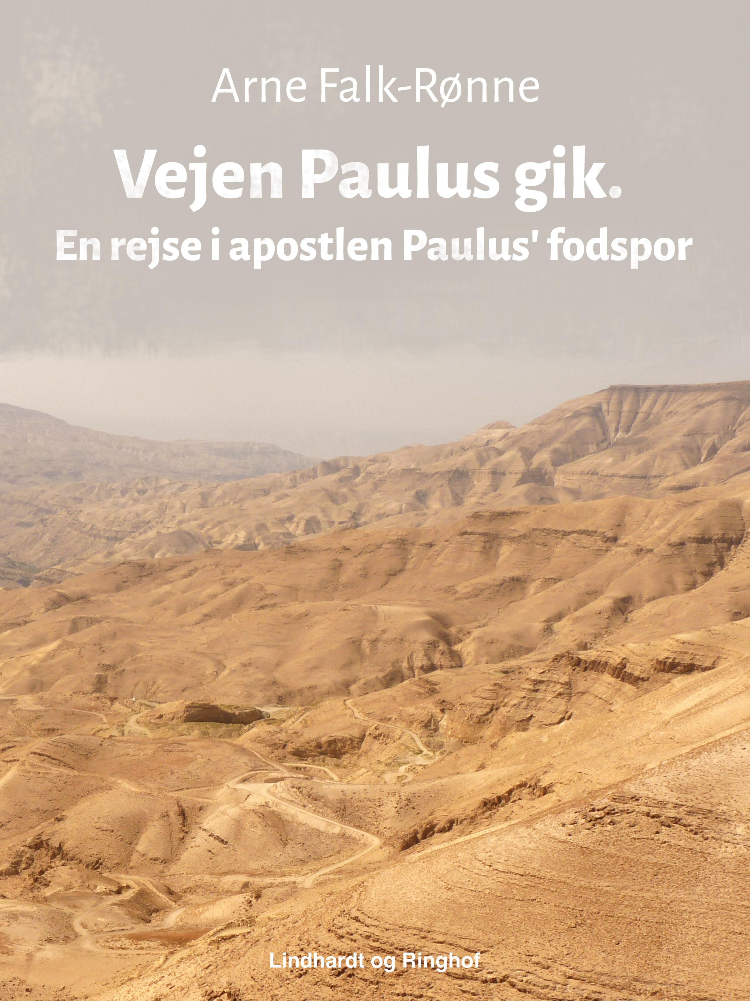 Image of   Vejen Paulus gik. En rejse i apostlen Paulus fodspor - E-bog