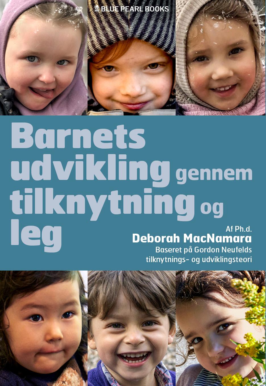 Image of   Barnets udvikling gennem tilknytning og leg - E-lydbog