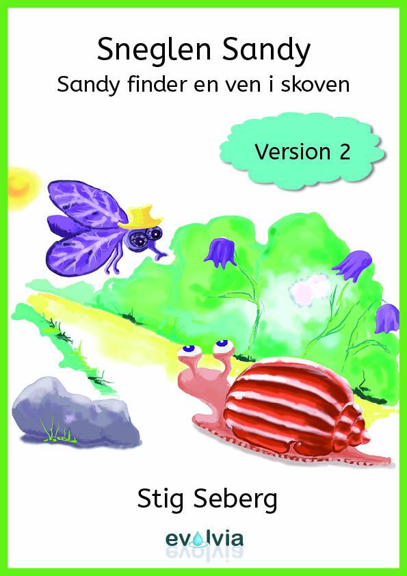 Sneglen sandy - sandy finder en ven i skoven vers. 2 - e-bog fra N/A fra bog & mystik