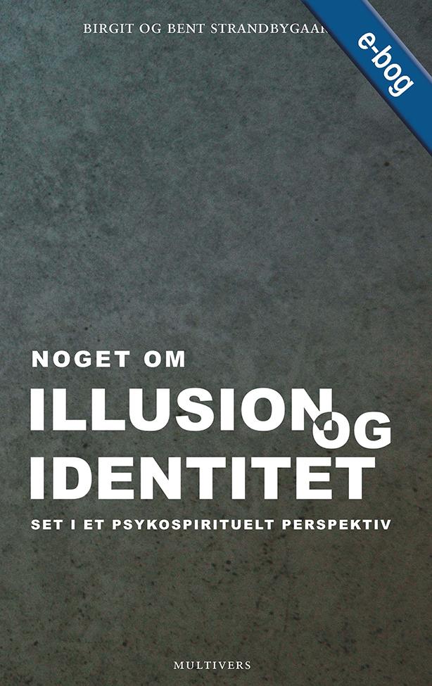 N/A – Noget om illusion og identitet - e-bog på bog & mystik