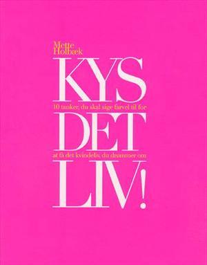 Image of   Kys det liv! - E-lydbog