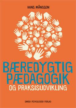 Bæredygtig pædagogik og praksisudvikling - e-bog fra N/A på bog & mystik