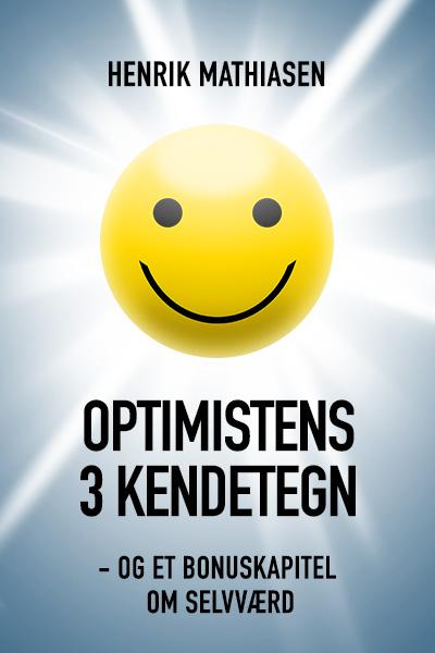 Optimistens 3 kendetegn - e-bog fra N/A på bog & mystik