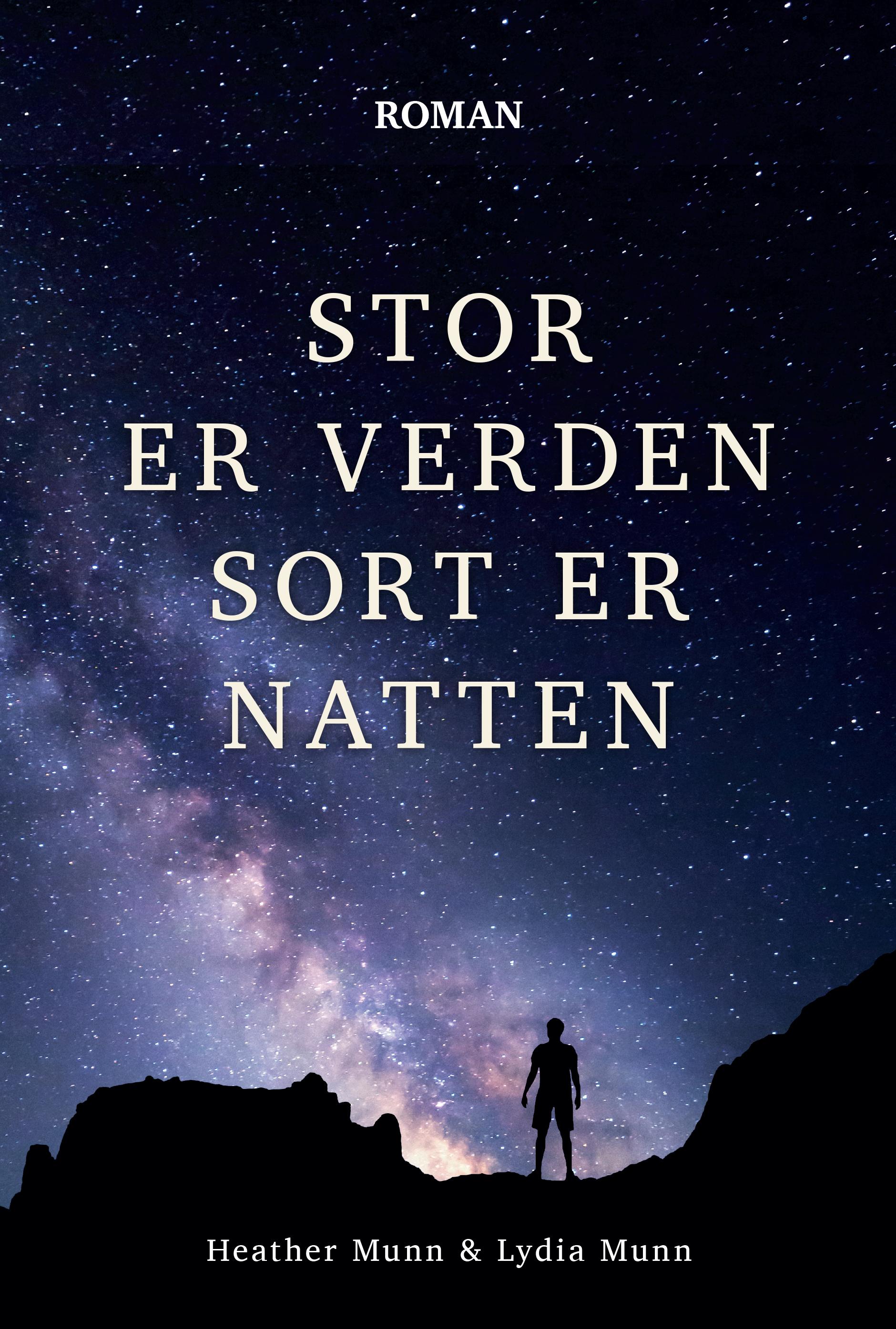 Stor er verden sort er natten - e-bog fra N/A fra bog & mystik