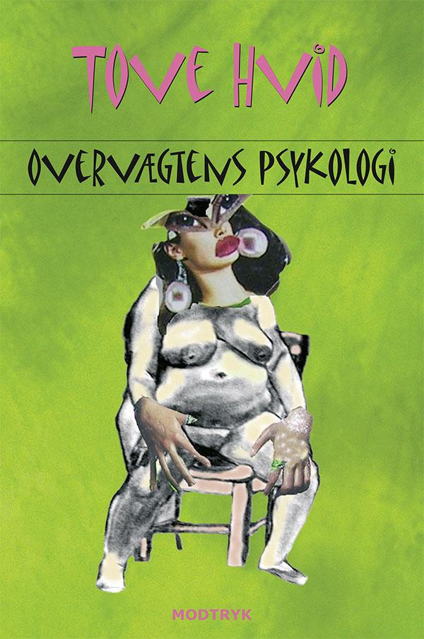 N/A Overvægtens psykologi - e-bog på bog & mystik