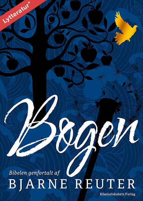 Image of   Bogen - Biblen genfortalt af Bjarne Reuter - E-lydbog