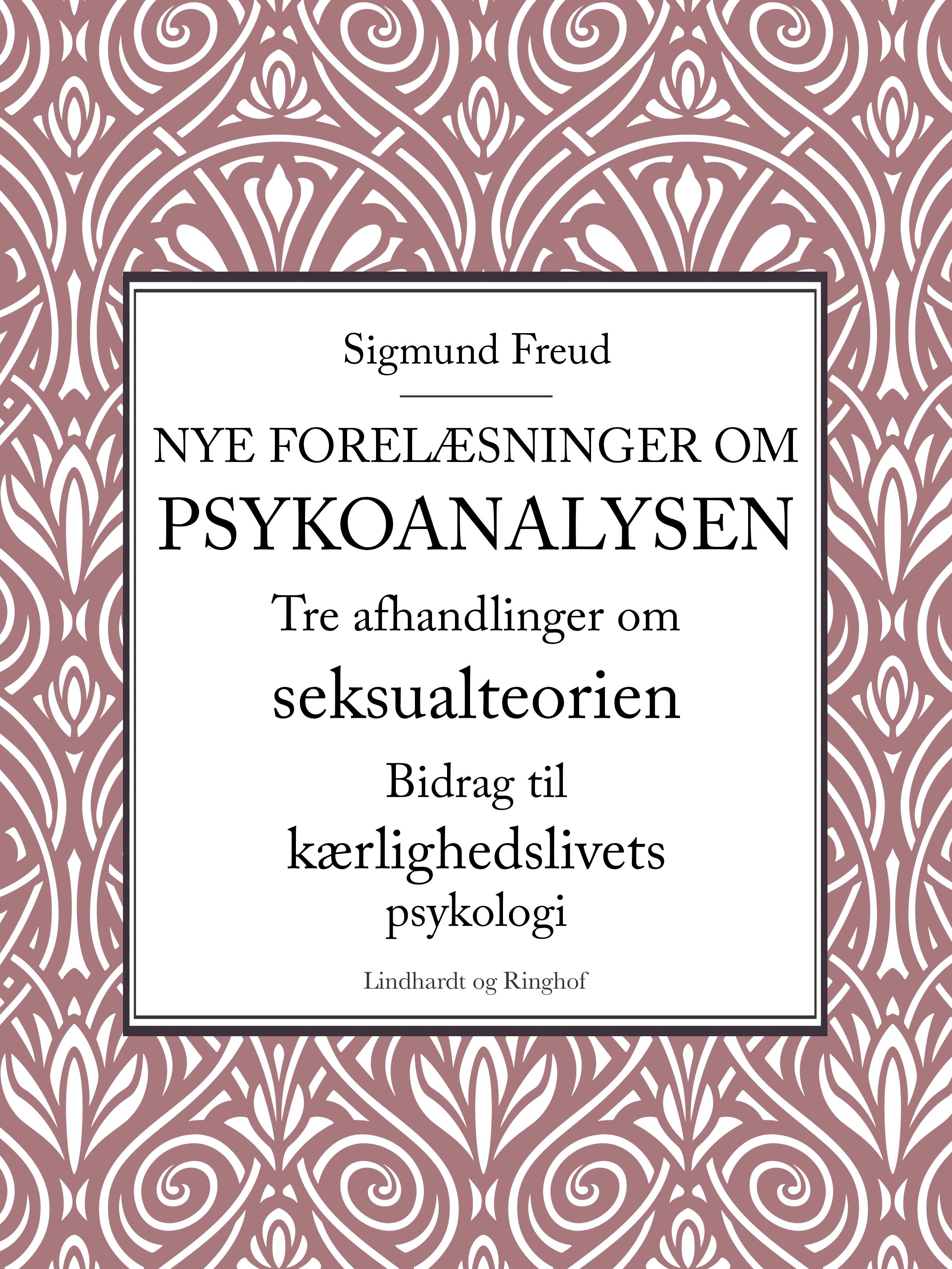 N/A Nye forelæsninger om psykoanalysen. tre afhandlinger om seksualteorien. bidrag til kærlighedslivets psykologi - e-bog fra bog & mystik