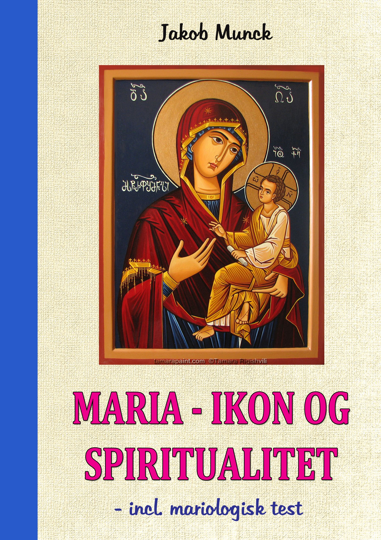 N/A – Maria - ikon og spiritualitet - e-bog fra bog & mystik