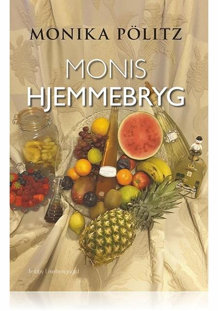 Monis hjemmebryg - e-bog fra N/A fra bog & mystik
