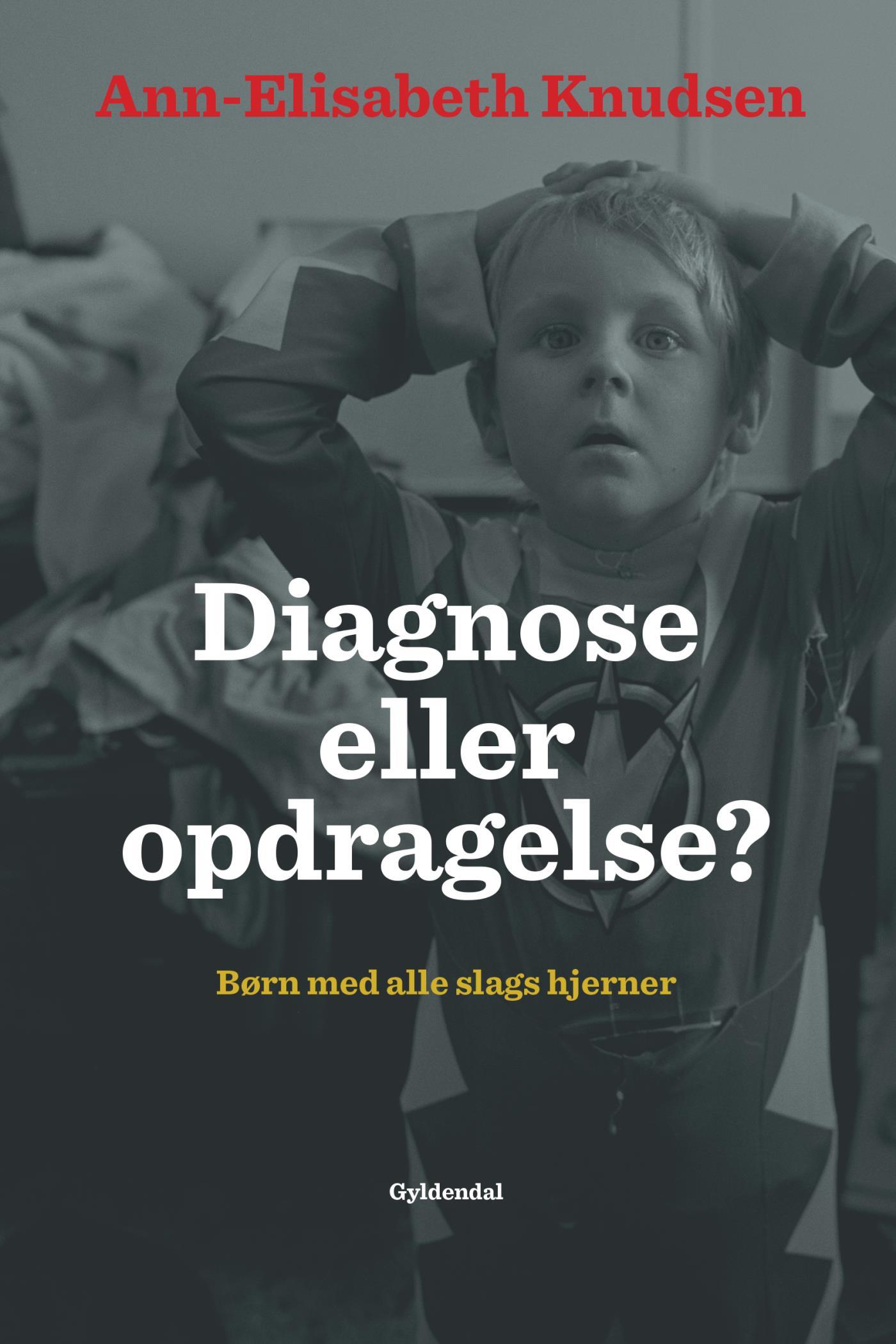 Image of   Diagnose eller opdragelse - E-bog