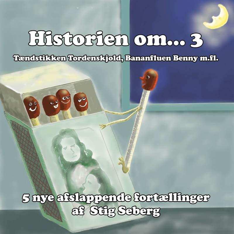 N/A – Historien om. 3 - afslappende fortællinger for børn og barnlige sjæle - e-lydbog fra bog & mystik