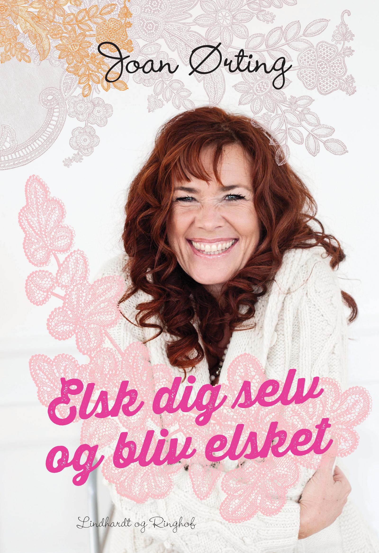 Image of   Elsk dig selv og bliv elsket - E-bog