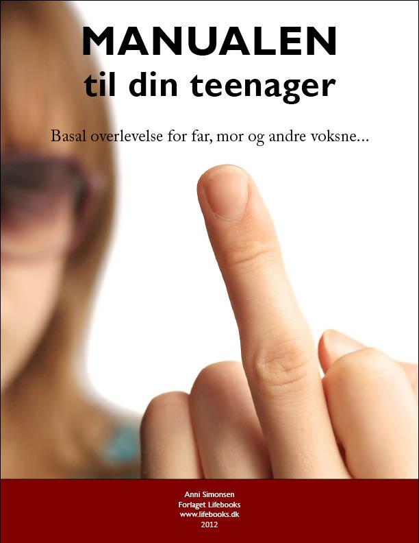 Manualen til din teenager - e-bog fra N/A på bog & mystik