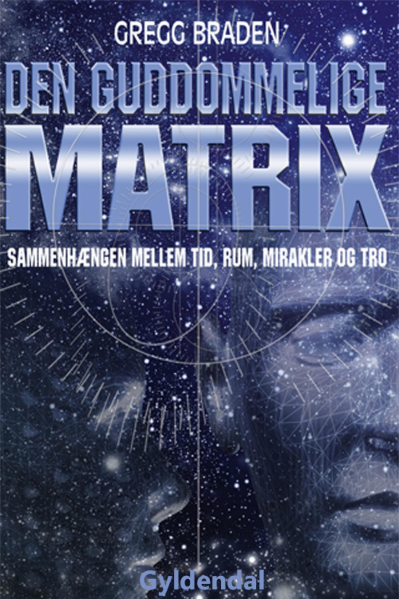 Den guddommelige matrix - E-bog