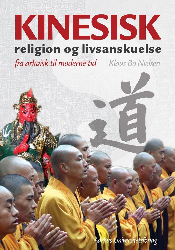 N/A – Kinesisk religion og livsanskuelse - e-bog fra bog & mystik