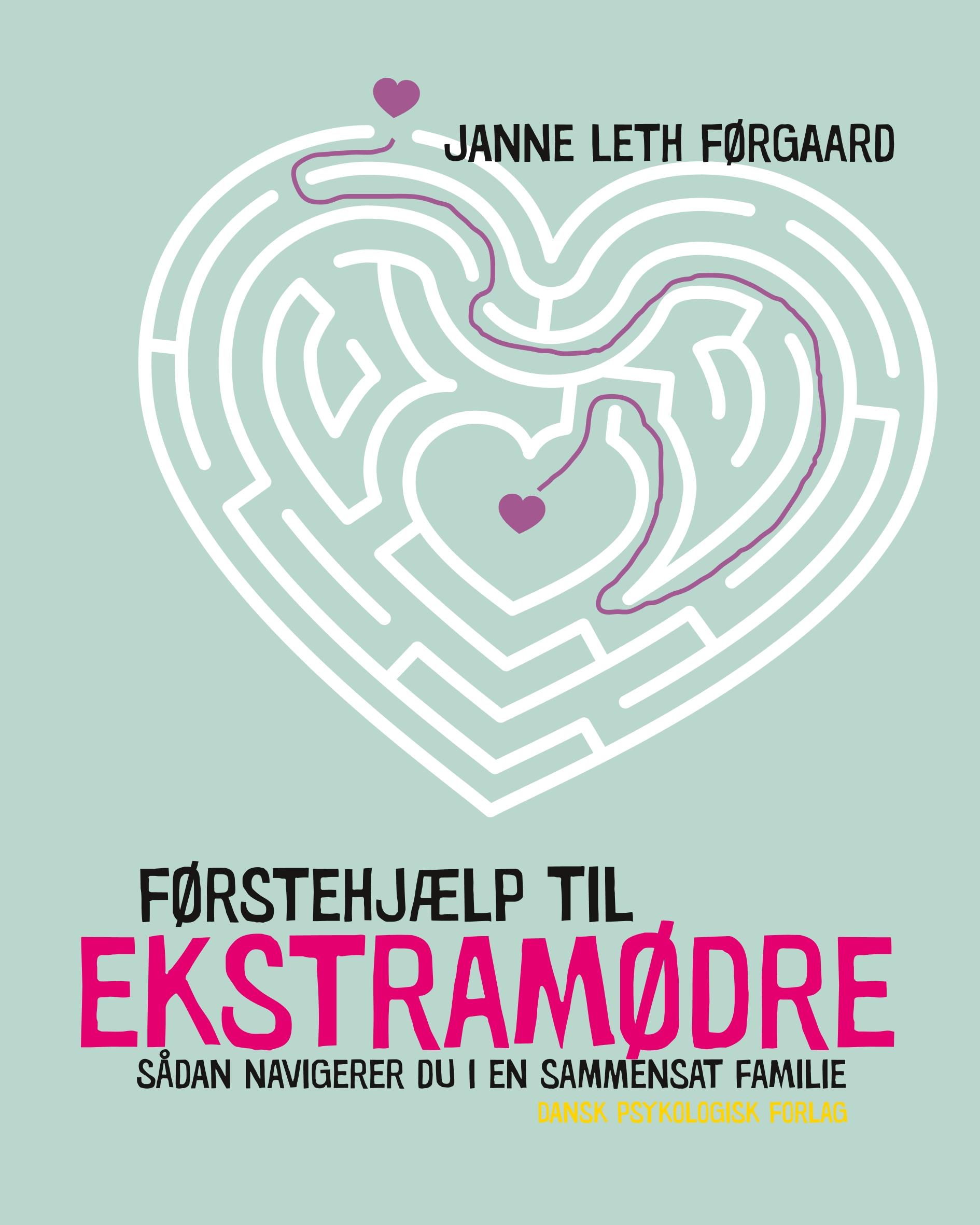 Førstehjælp til ekstramødre - E-bog