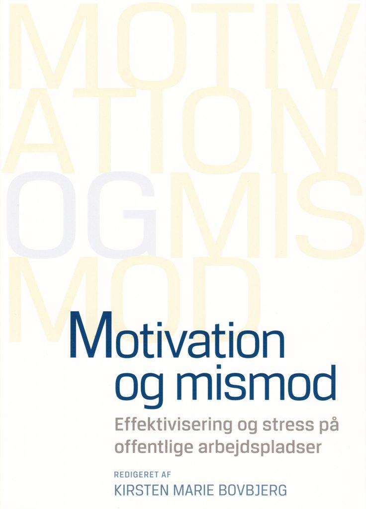 Motivation og mismod - e-bog fra N/A fra bog & mystik