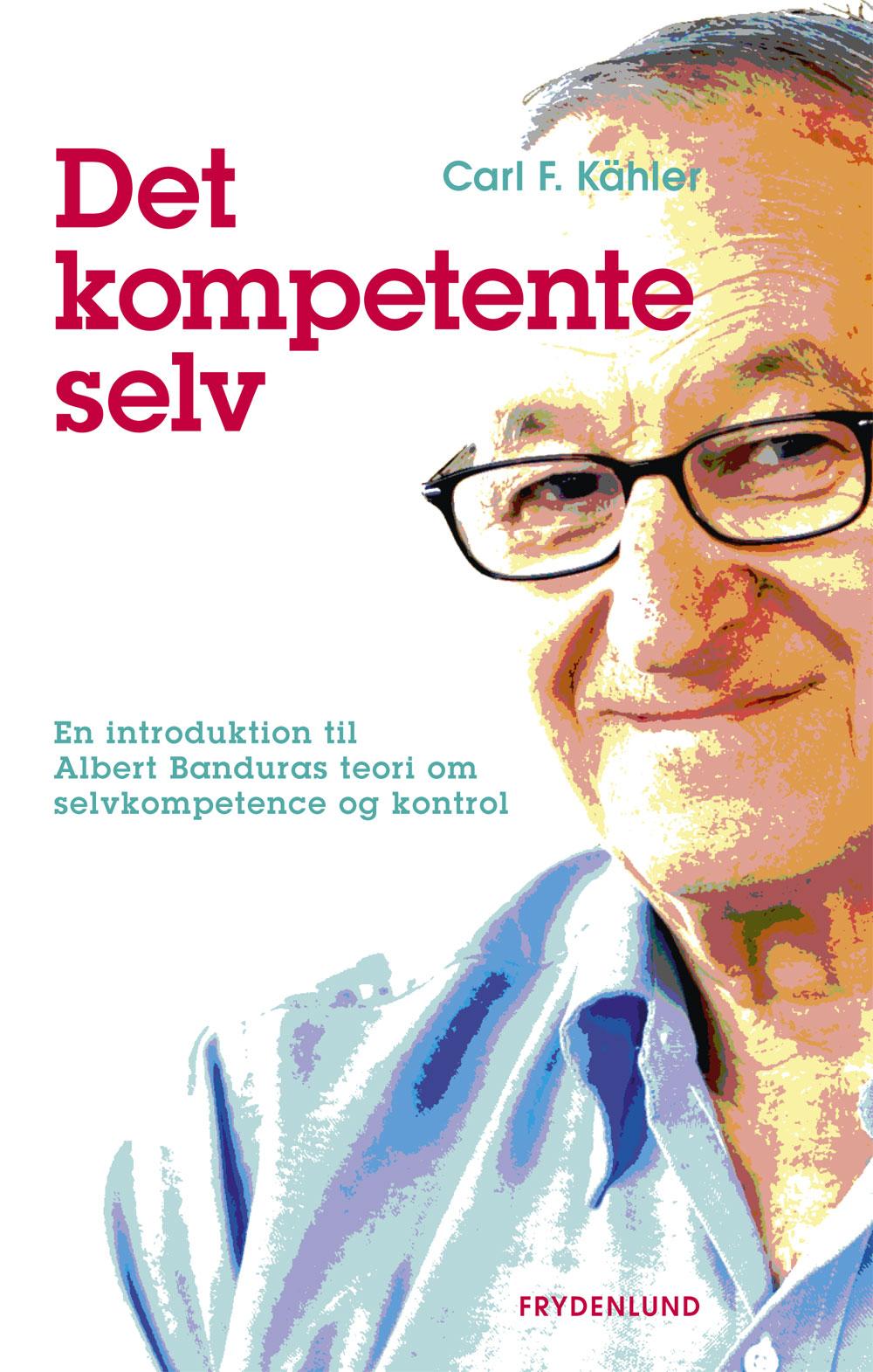 Det kompetente selv - e-bog fra N/A fra bog & mystik
