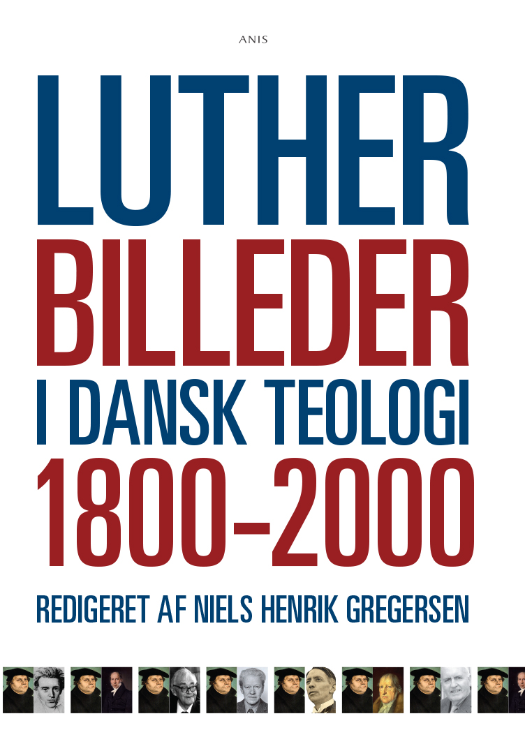Image of   Lutherbilleder i dansk teologi 1800-2000 - E-bog