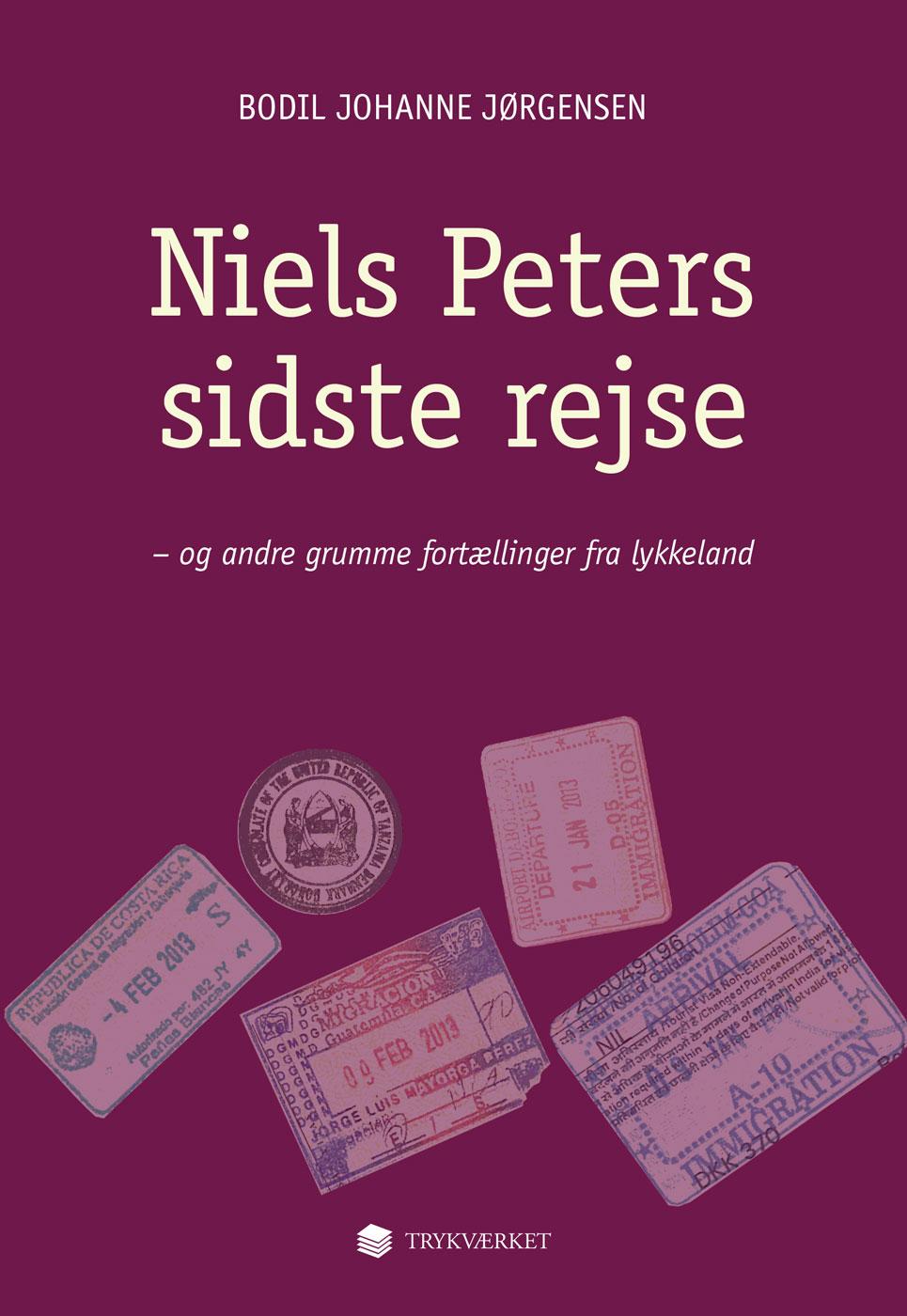 N/A – Niels peters sidste rejse - og andre grumme fortællinger fra lykkeland - e-bog på bog & mystik