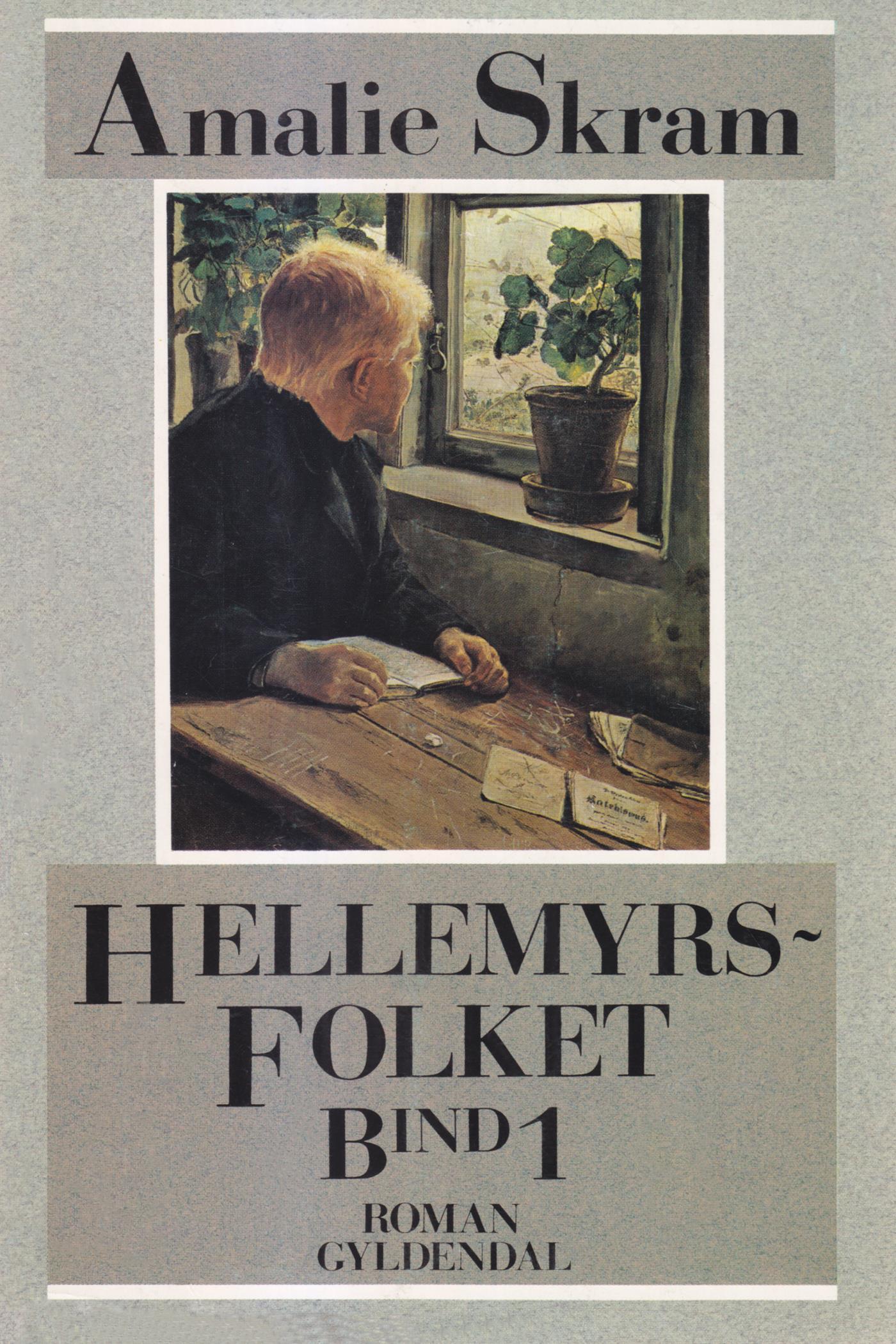Hellemyrsfolket: for første gang i Amalie Skrams egen retskrivning - E-bog