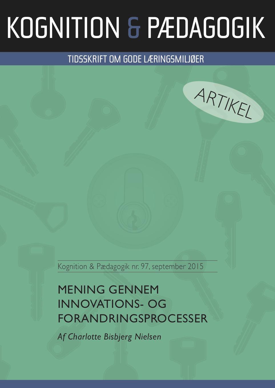 Mening gennem innovations - og forandringsprocesser - e-bog fra N/A på bog & mystik