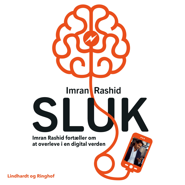 N/A – Sluk - imran rashid fortæller om at overleve i en digital verden - e-lydbog på bog & mystik