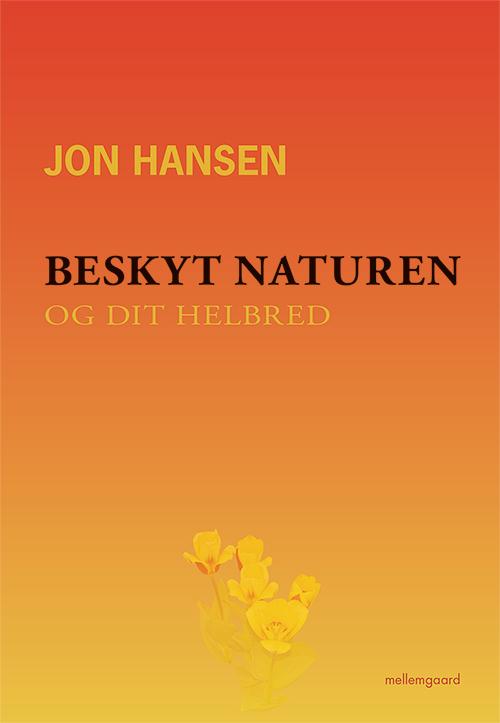 Image of   Beskyt naturen og dit helbred - E-bog