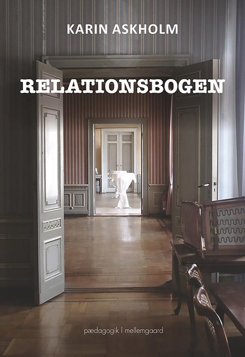 Relationsbogen - e-bog fra N/A fra bog & mystik