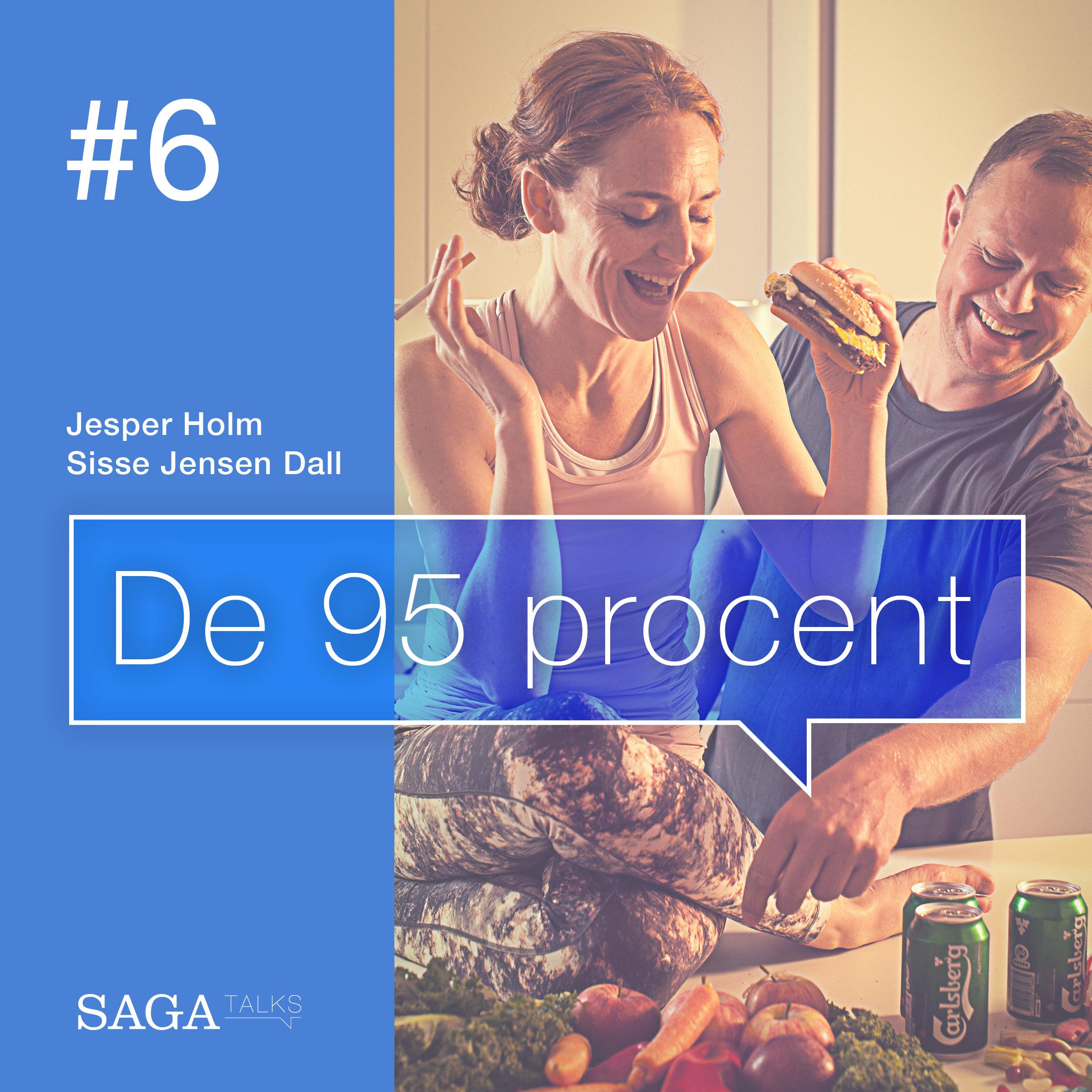 De 95 procent #6 - Palæo, vegansk, Raw, Atkins, LCHF. - E-lydbog