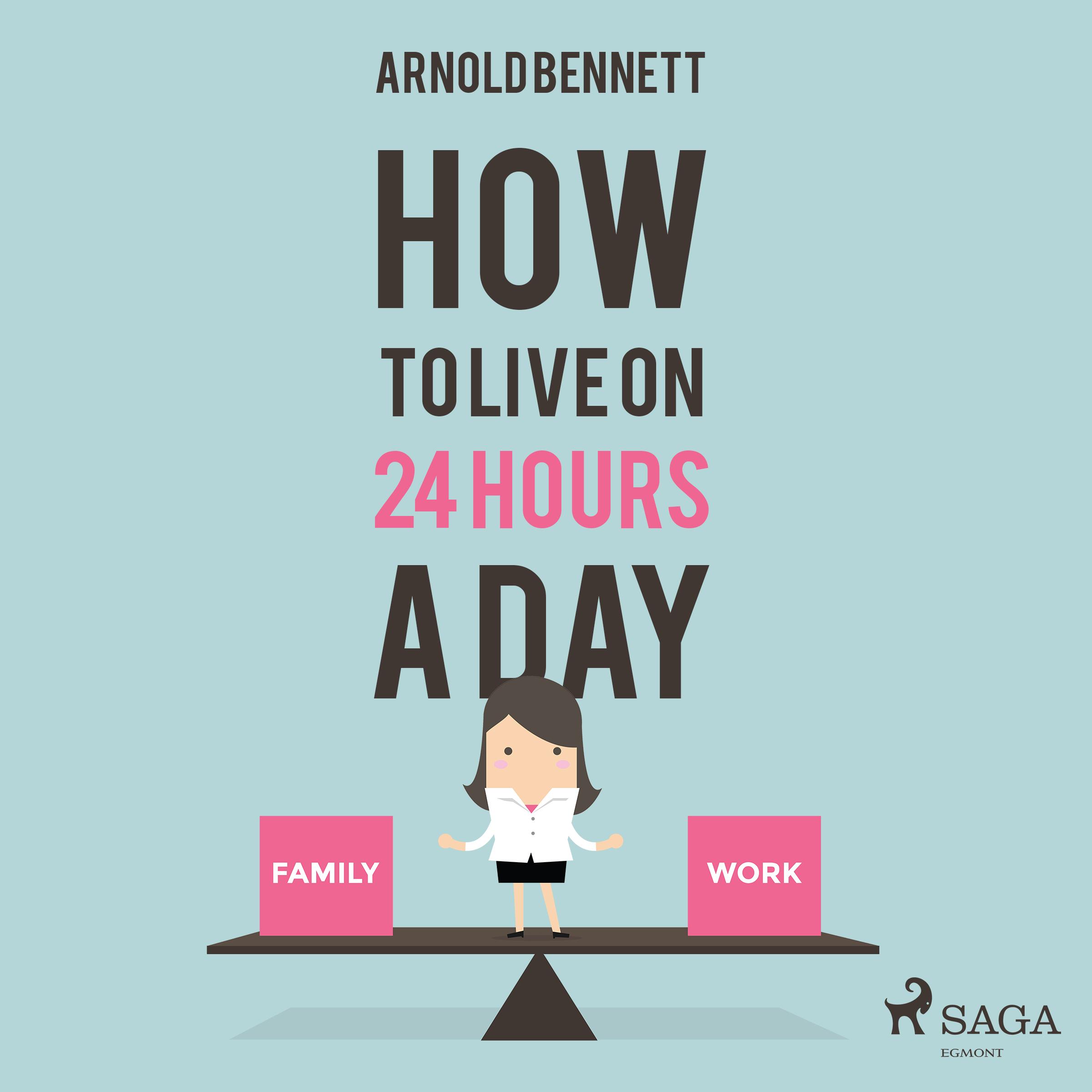 N/A – How to live on 24 hours a day - e-lydbog på bog & mystik