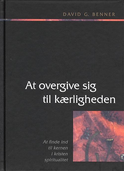 Image of   At overgive sig til kærligheden