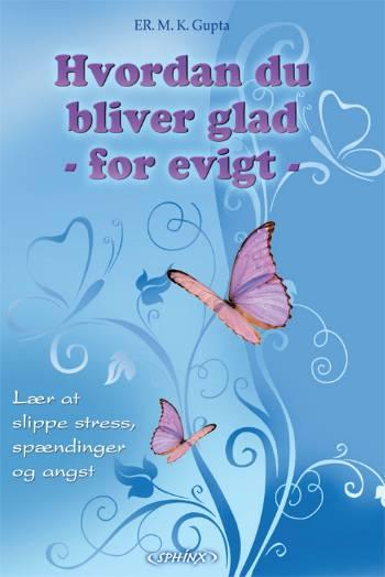 Hvordan du bliver glad for evigt fra N/A på bog & mystik