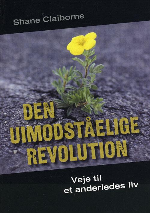 Image of   Den uimodståelige revolution